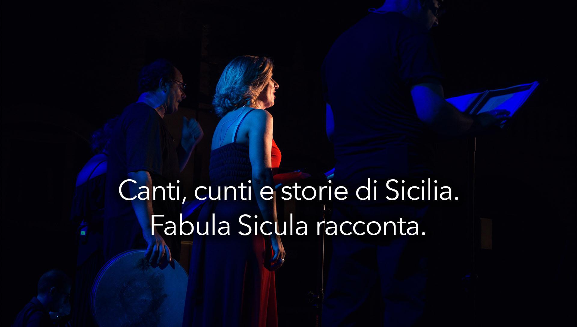 Un viaggio dritto nel cuore della Sicilia – Fabula Sicula racconta