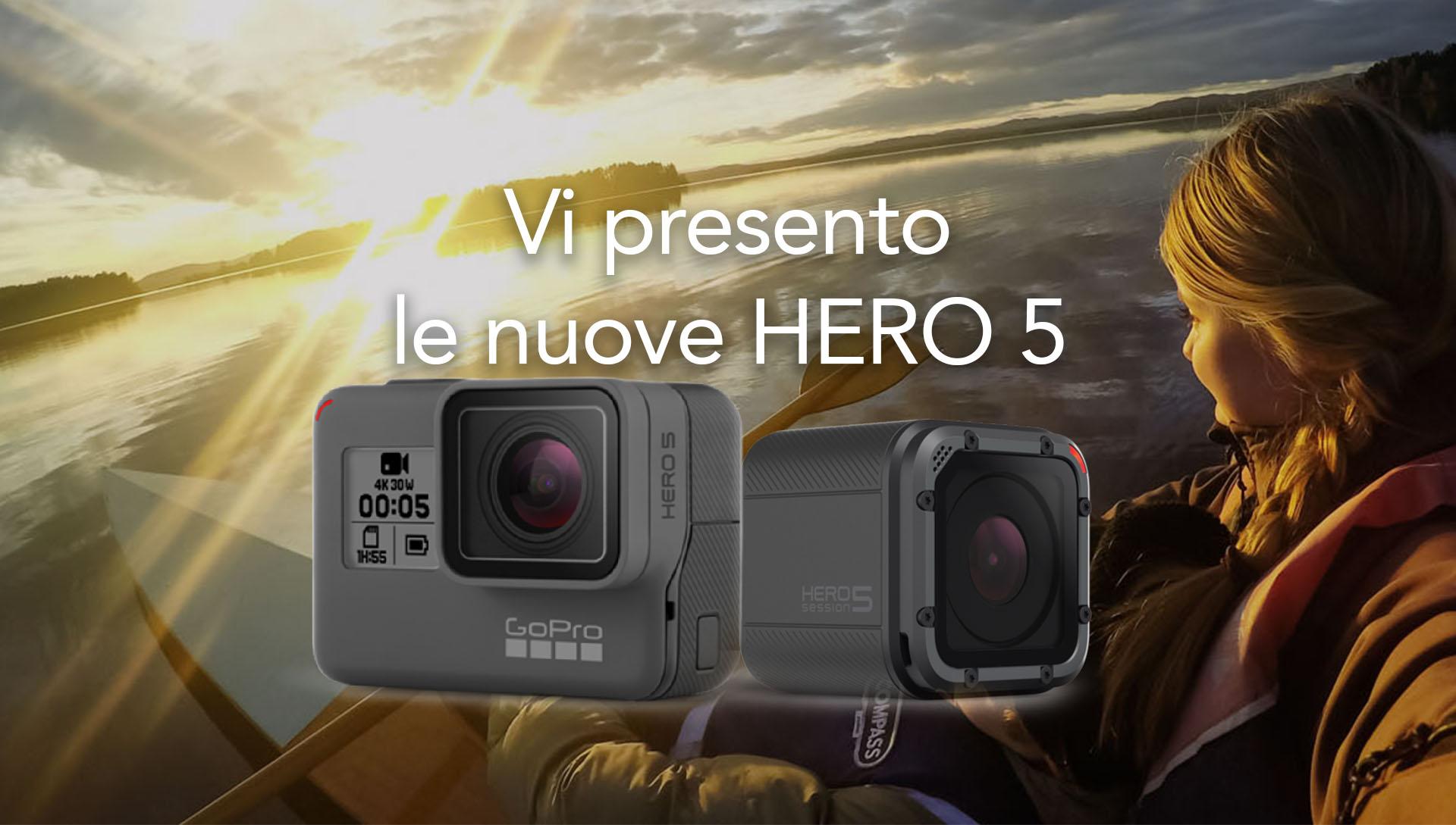 Ecco le nuove GoPro Hero 5 Black e 5 Session! #CheNePenso