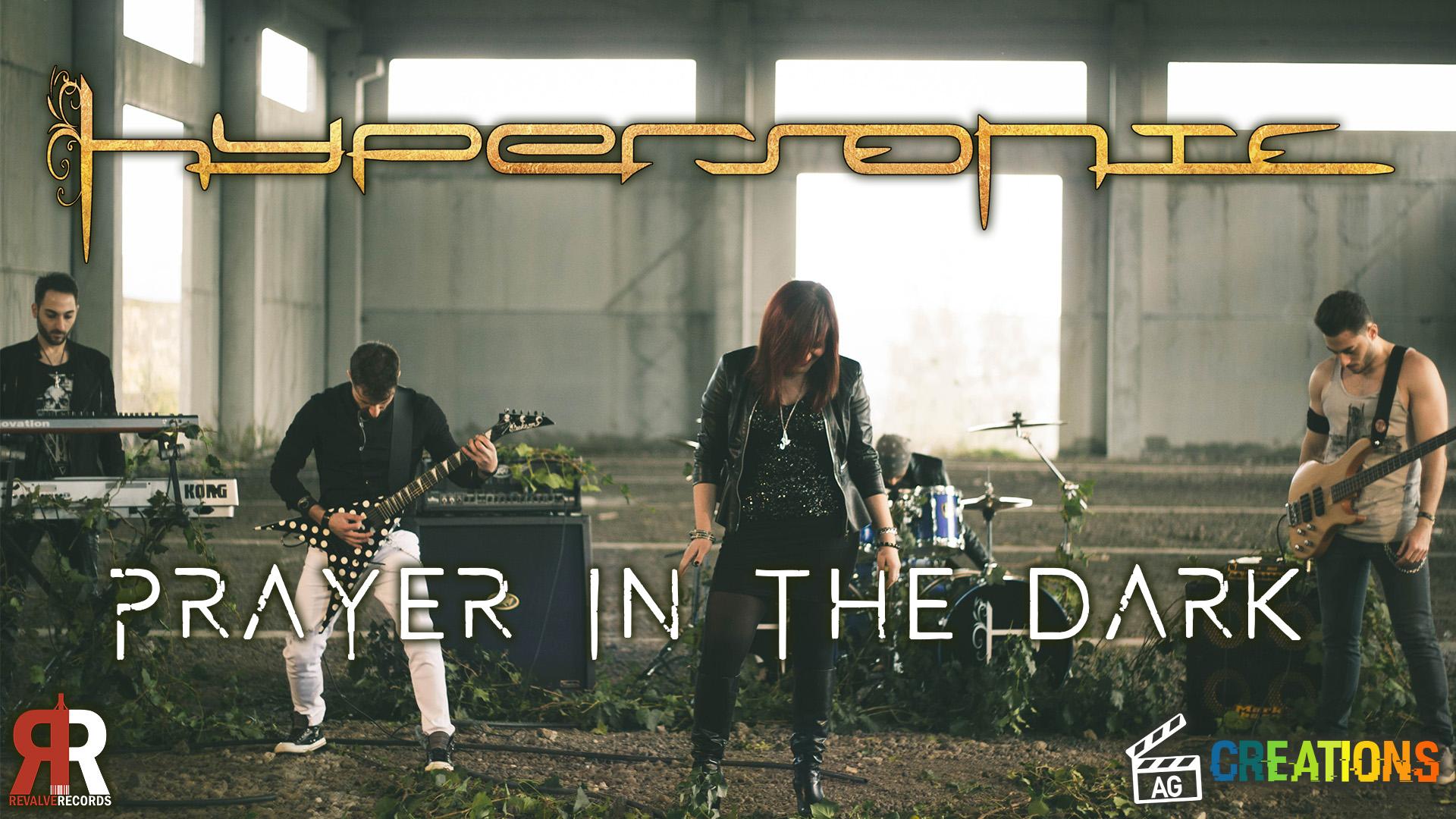 Prayer in the Dark, ufficialmente il mio primo videoclip musicale!